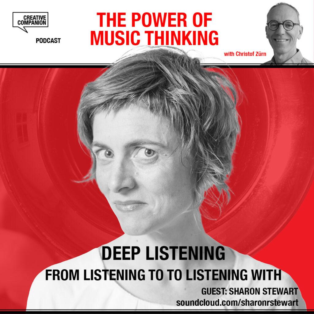 Deep Listening with Sharon Stewart
