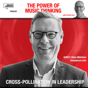 cross-pollination in leadership with Ilkka Mäkitalo