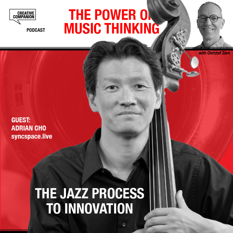 Adrian Cho Jazz process to innovation podcast